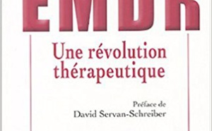 EMDR : Une révolution thérapeutique par Jacques Roques